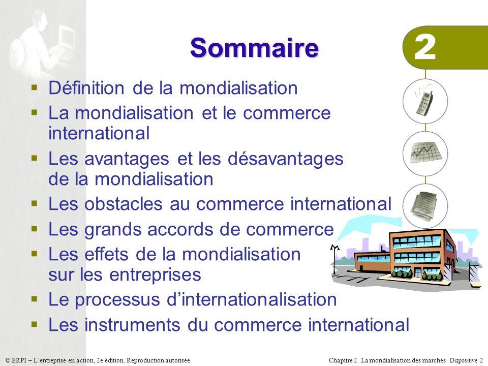 Sommaire Définition de la mondialisation