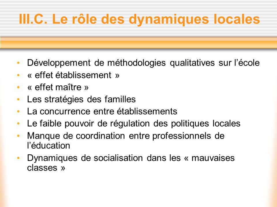 III.C. Le rôle des dynamiques locales