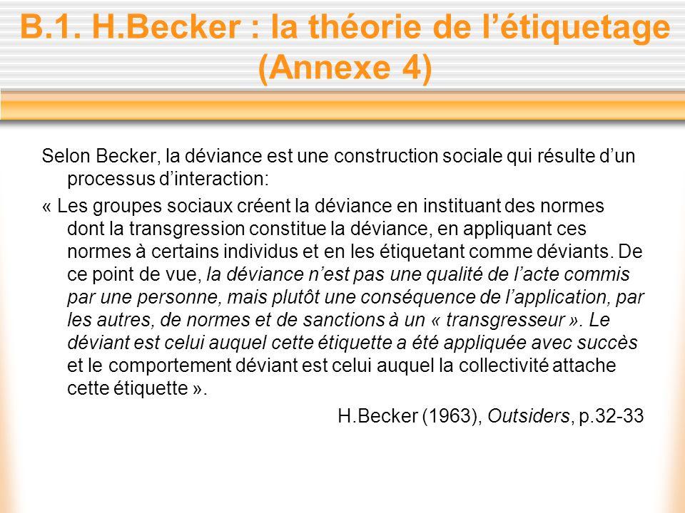 B.1. H.Becker : la théorie de l'étiquetage (Annexe 4)