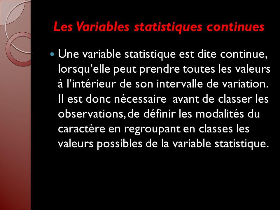 Les Variables statistiques continues