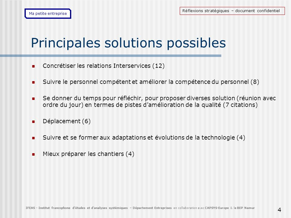 Principales solutions possibles