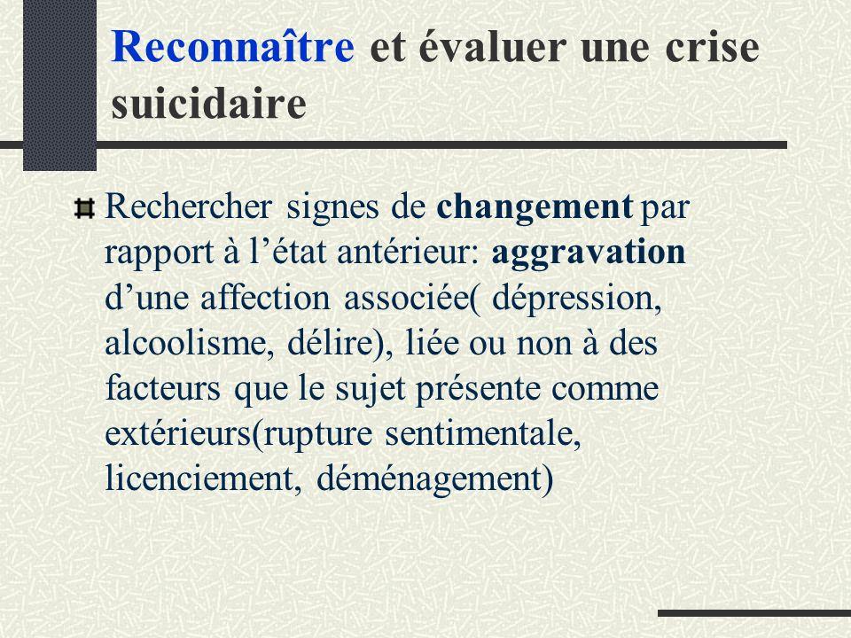 Reconnaître et évaluer une crise suicidaire