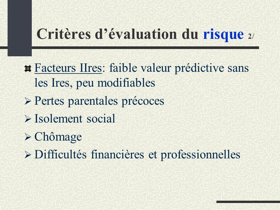Critères d'évaluation du risque 2/