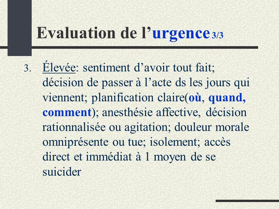 Evaluation de l'urgence 3/3