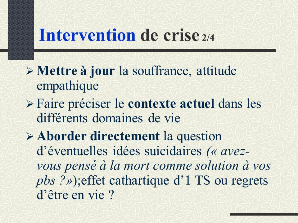 Intervention de crise 2/4