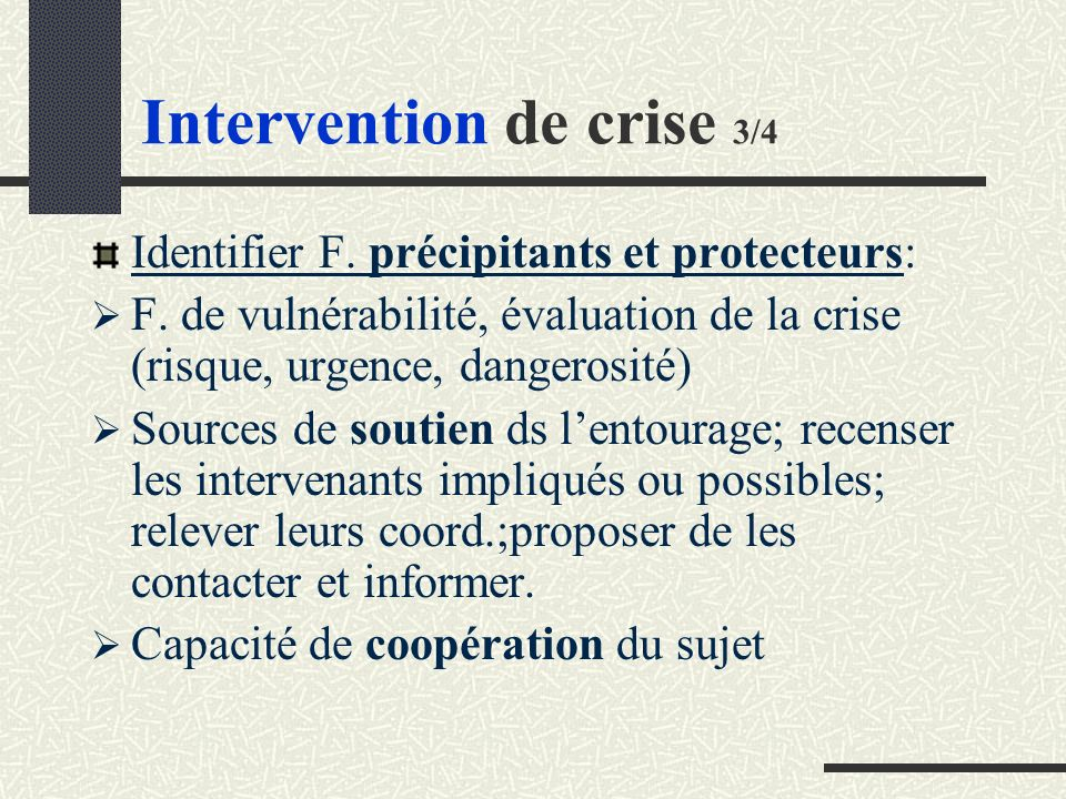 Intervention de crise 3/4