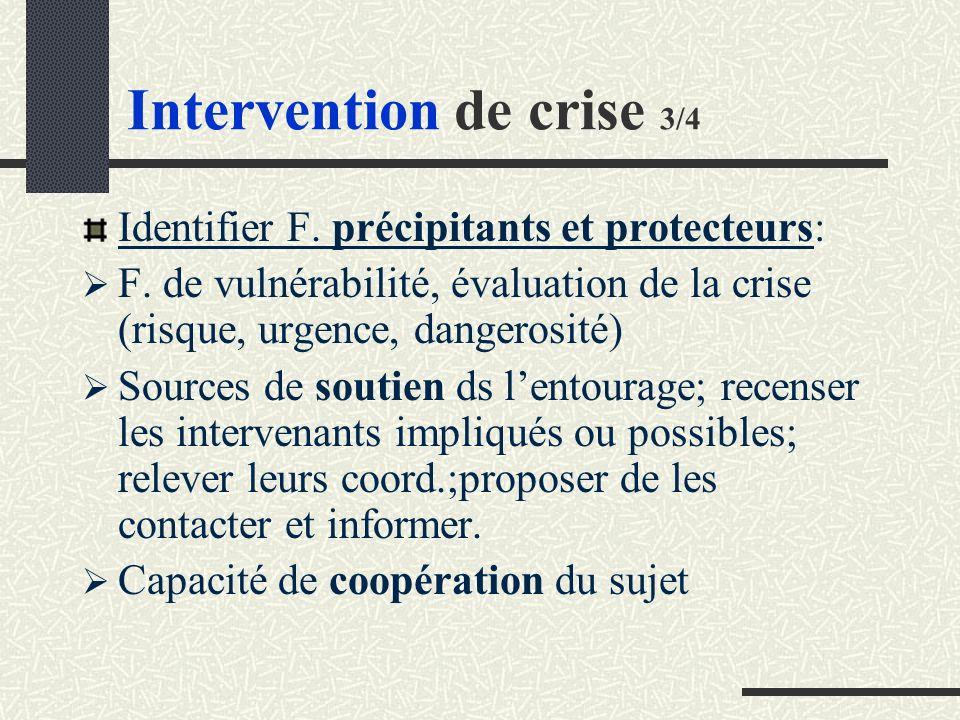 Intervention de crise 3/4