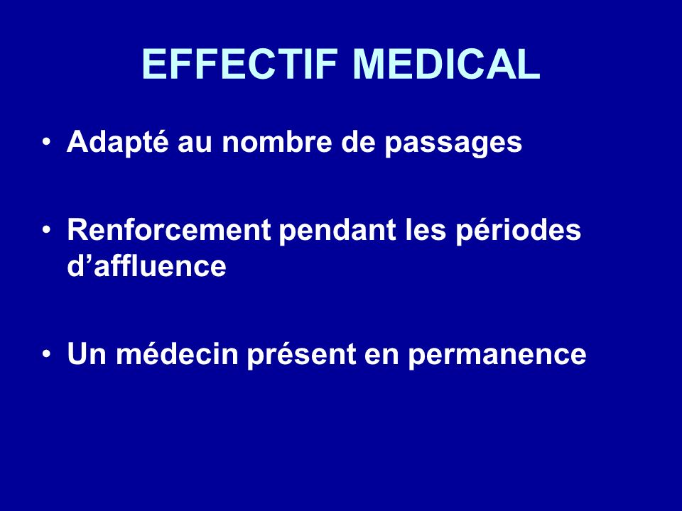 EFFECTIF MEDICAL Adapté au nombre de passages