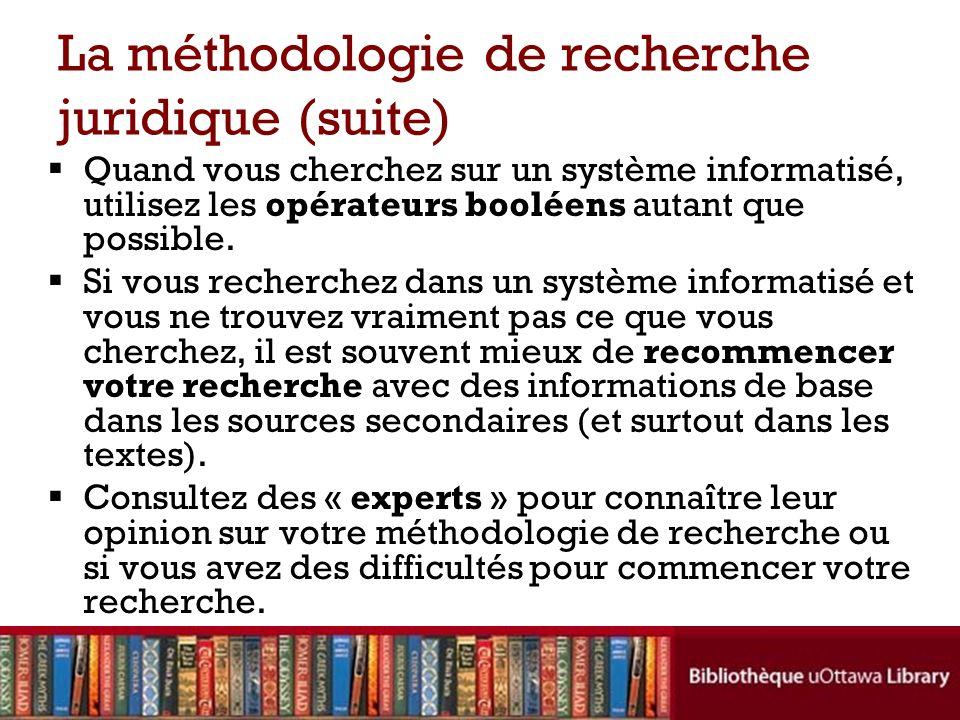 La méthodologie de recherche juridique (suite)