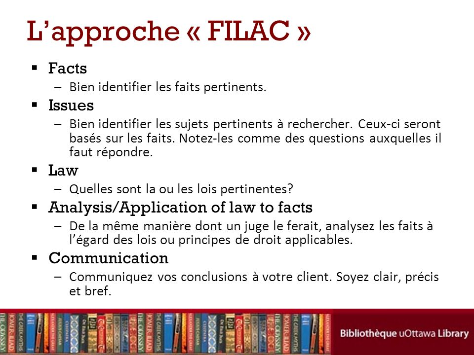 L'approche « FILAC » Facts Issues Law