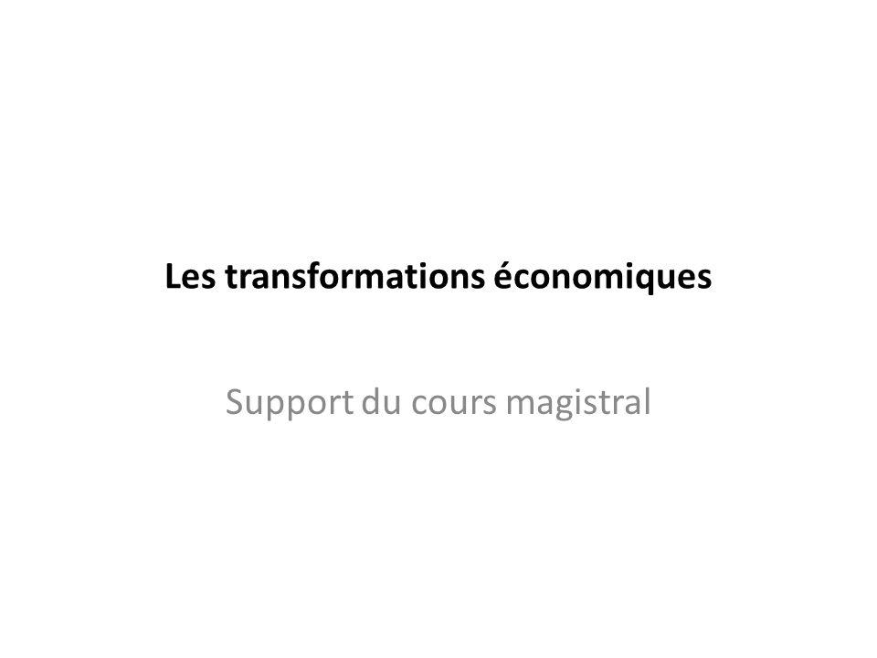 Les transformations économiques