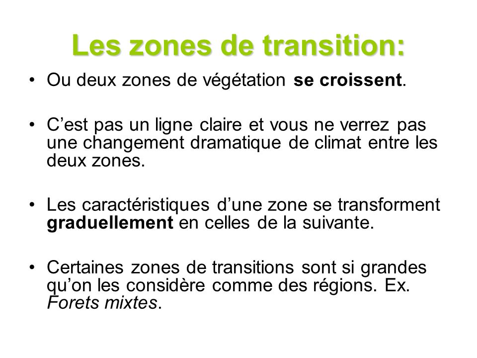 Les zones de transition: