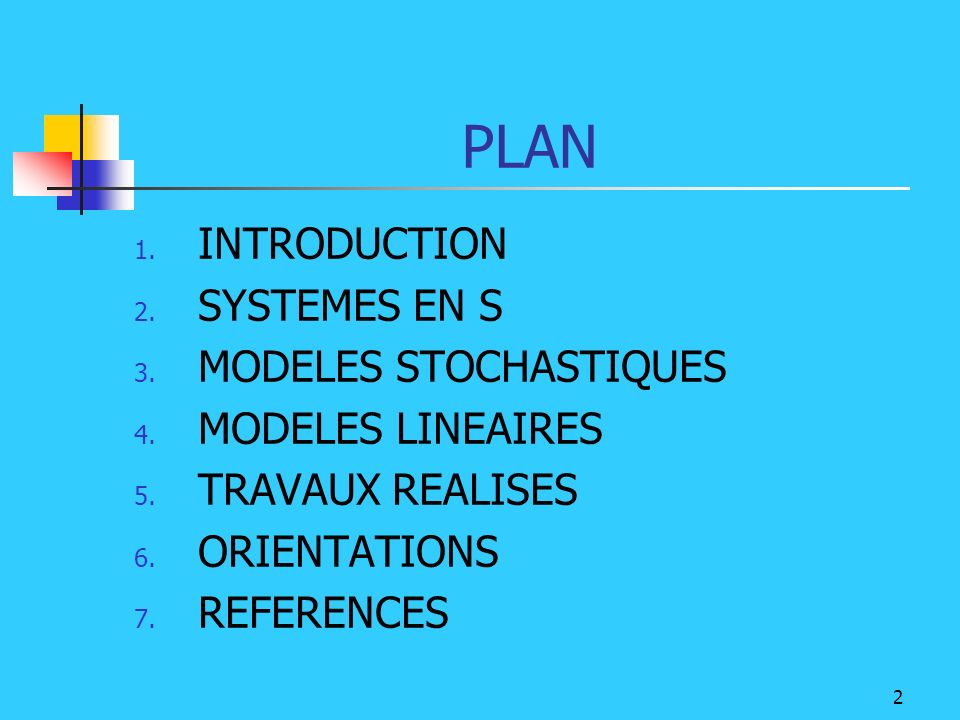 PLAN INTRODUCTION SYSTEMES EN S MODELES STOCHASTIQUES