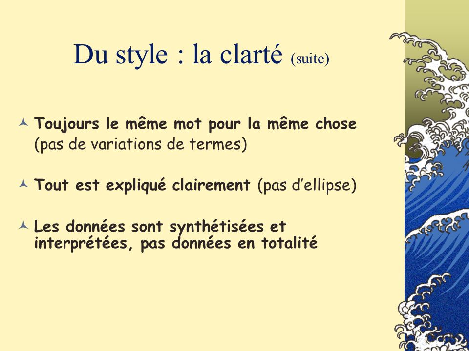 Du style : la clarté (suite)