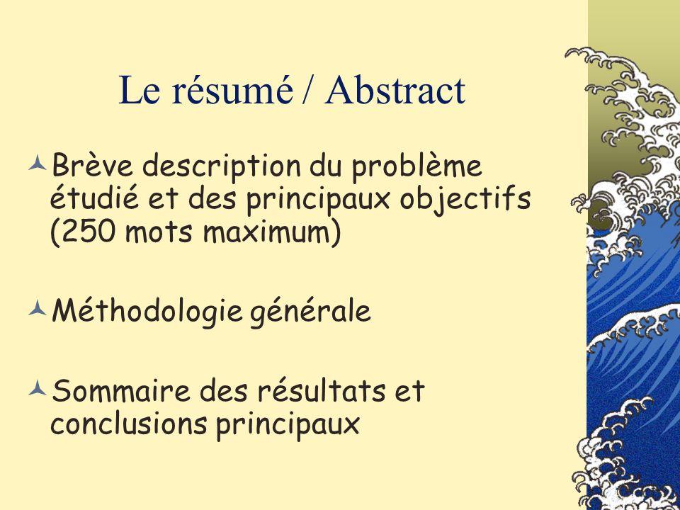 Le résumé / Abstract Brève description du problème étudié et des principaux objectifs (250 mots maximum)