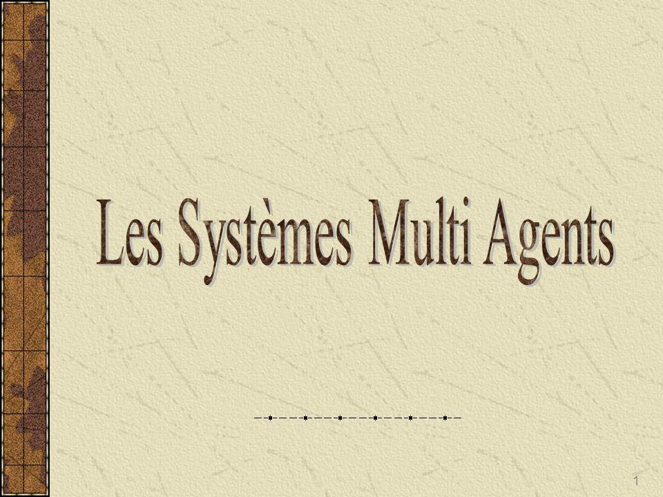Les Systèmes Multi Agents