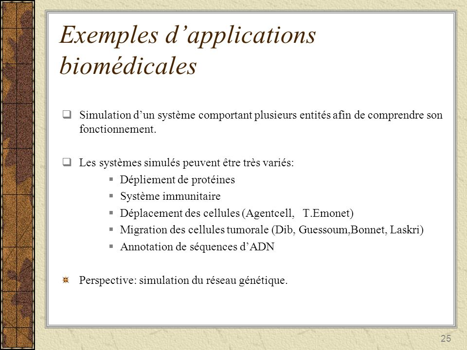 Exemples d'applications biomédicales