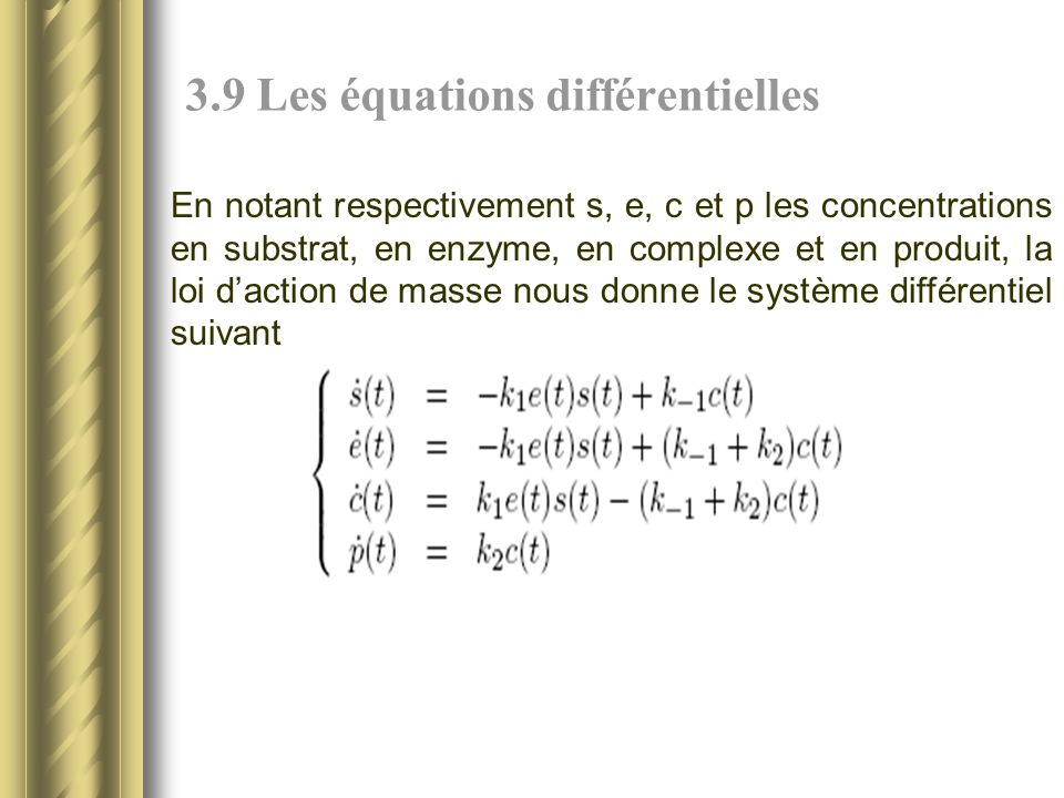 3.9 Les équations différentielles