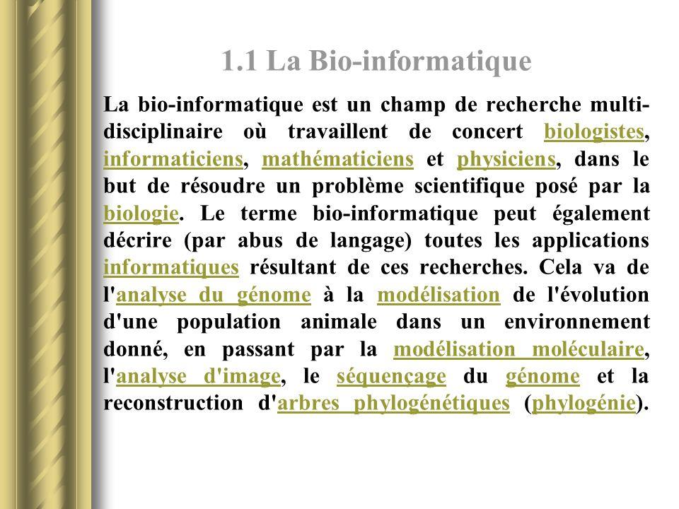 1.1 La Bio-informatique