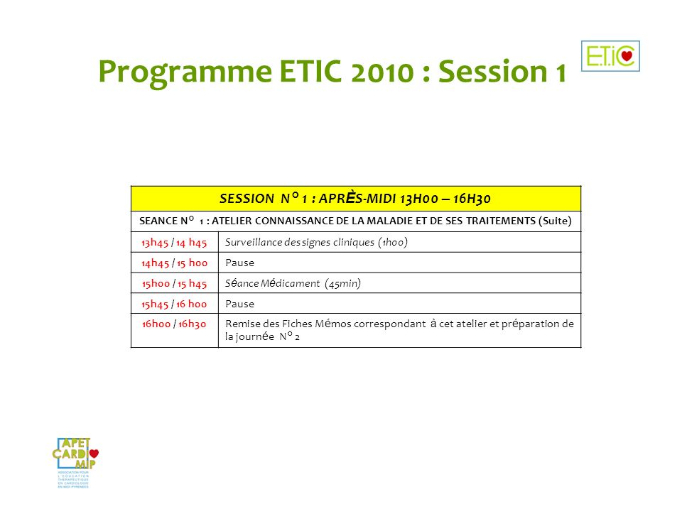 Programme ETIC 2010 : Session 1
