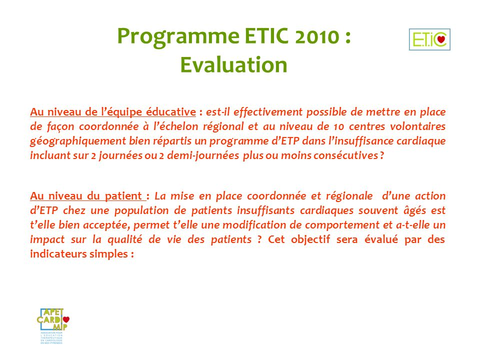 Programme ETIC 2010 : Evaluation