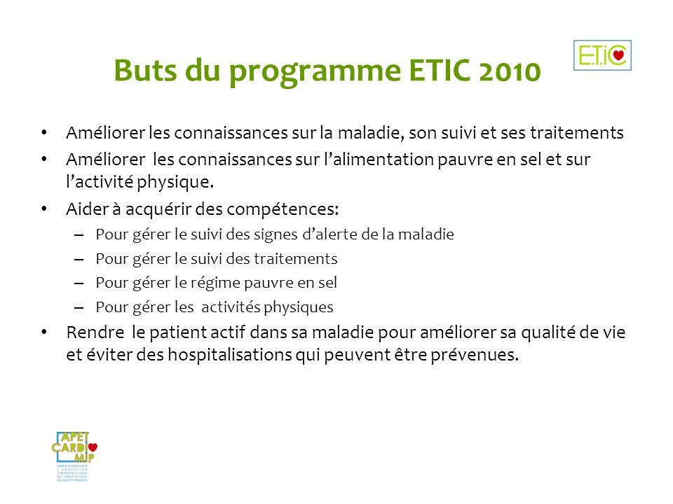 Buts du programme ETIC 2010 Améliorer les connaissances sur la maladie, son suivi et ses traitements.