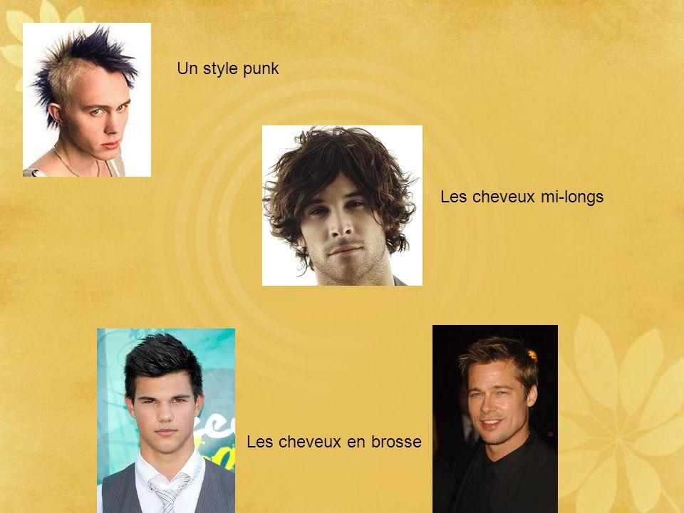 Un style punk Les cheveux mi-longs Les cheveux en brosse