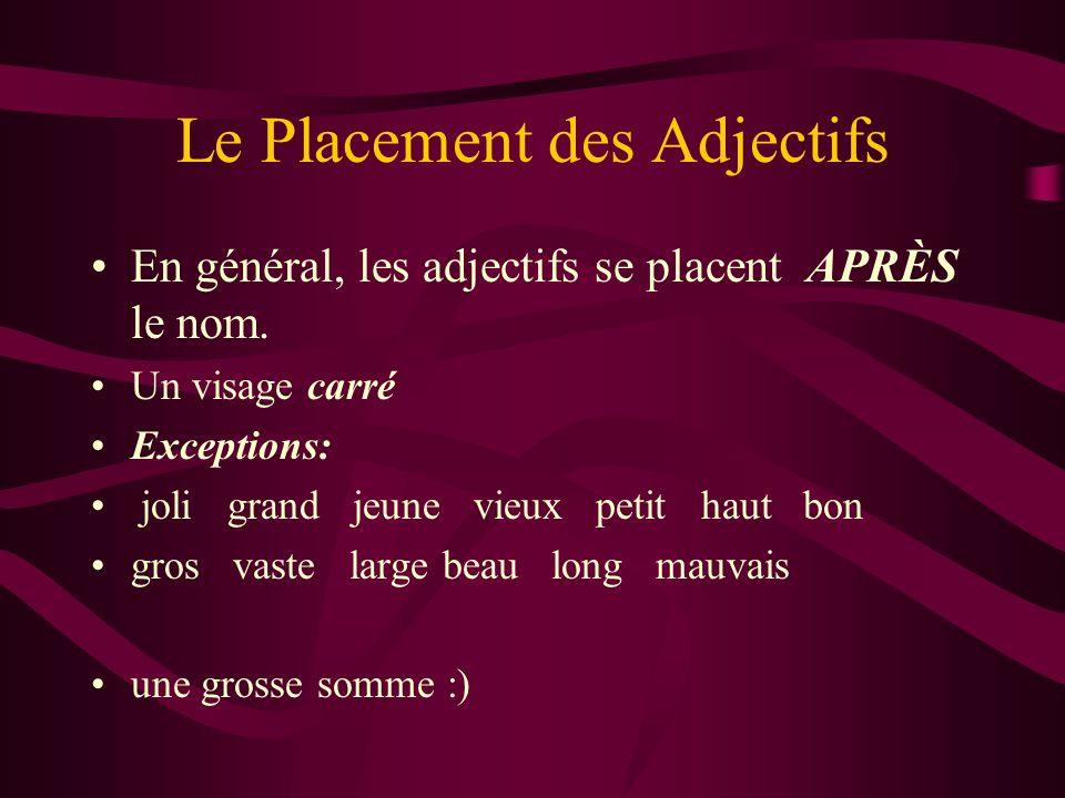 Le Placement des Adjectifs