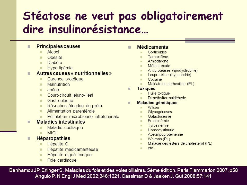 Stéatose ne veut pas obligatoirement dire insulinorésistance…
