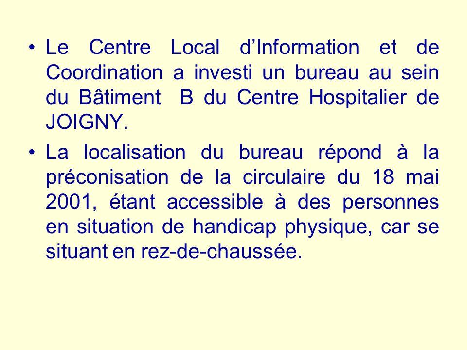 Le Centre Local d'Information et de Coordination a investi un bureau au sein du Bâtiment B du Centre Hospitalier de JOIGNY.