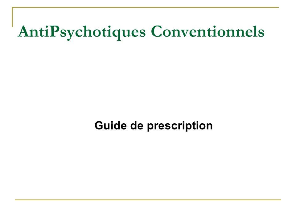 AntiPsychotiques Conventionnels