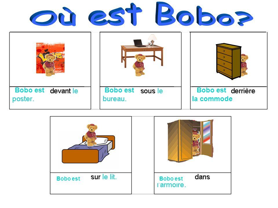 Où est Bobo Bobo est Bobo est Bobo est la commode Bobo est Bobo est