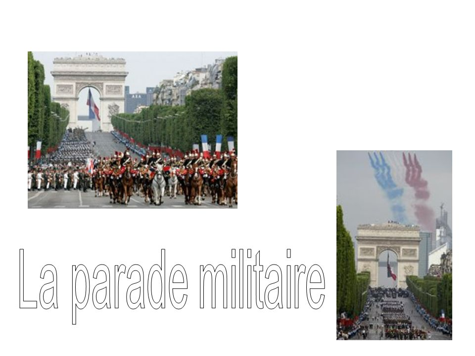 La parade militaire