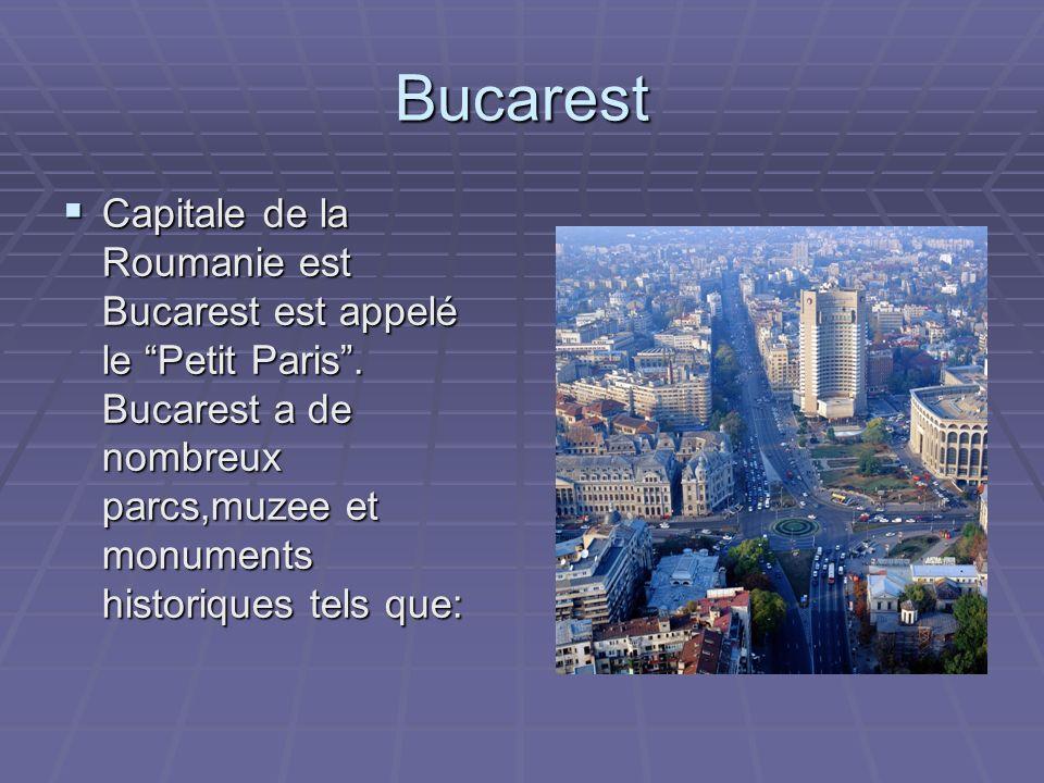 Bucarest Capitale de la Roumanie est Bucarest est appelé le Petit Paris .
