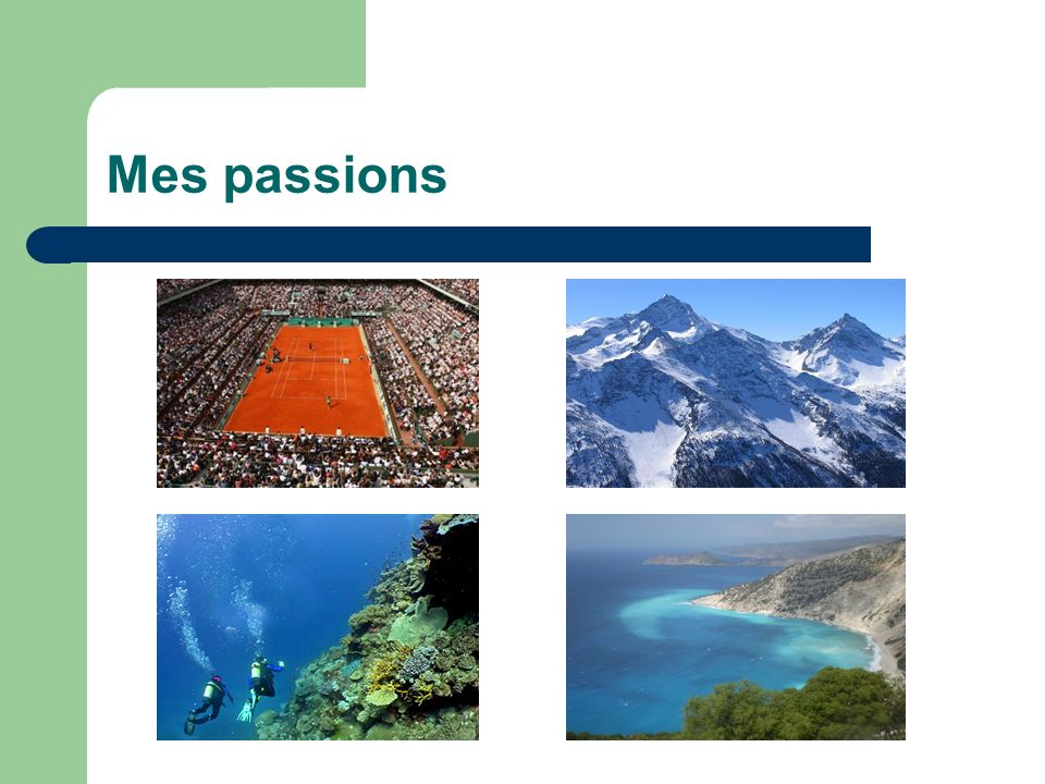 Mes passions