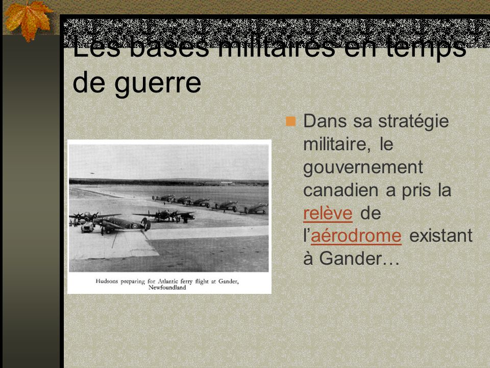 Les bases militaires en temps de guerre
