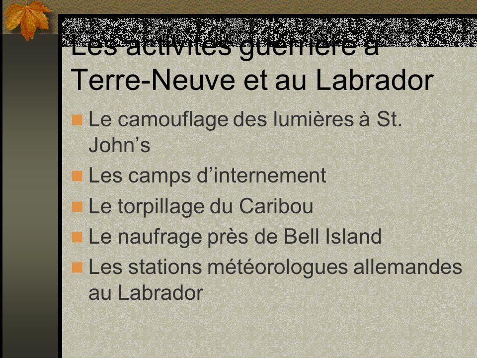 Les activités guerrière à Terre-Neuve et au Labrador