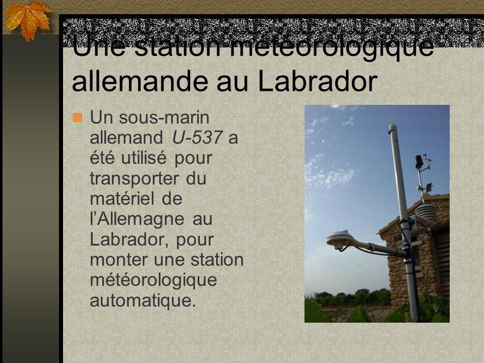 Une station météorologique allemande au Labrador