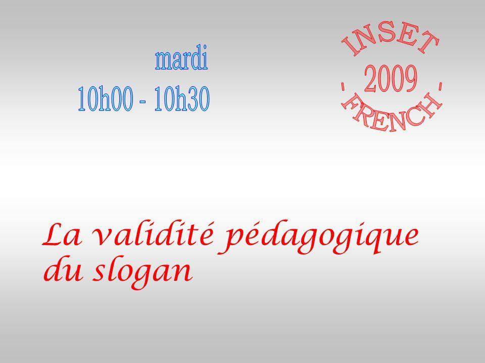 La validité pédagogique du slogan