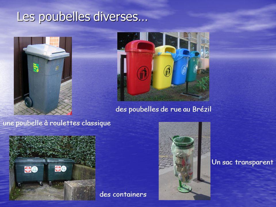 Les poubelles diverses…
