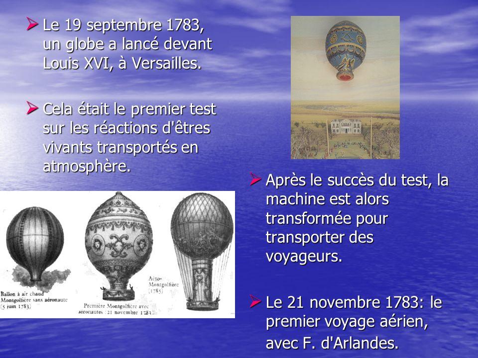 Le 19 septembre 1783, un globe a lancé devant Louis XVI, à Versailles.