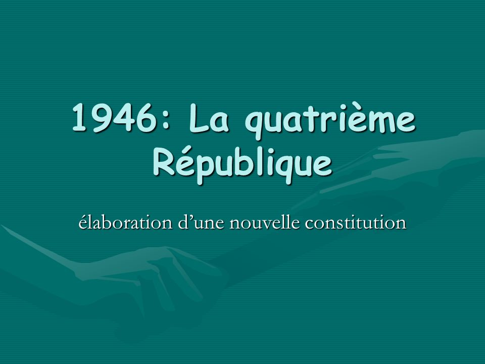 1946: La quatrième République