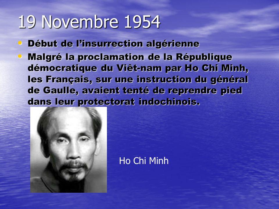 19 Novembre 1954 Début de l'insurrection algérienne