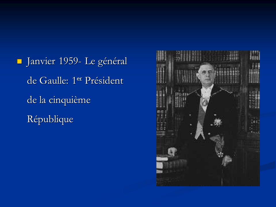 Janvier 1959- Le général de Gaulle: 1er Président de la cinquième République