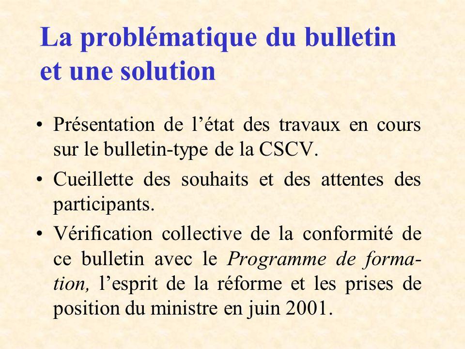 La problématique du bulletin et une solution