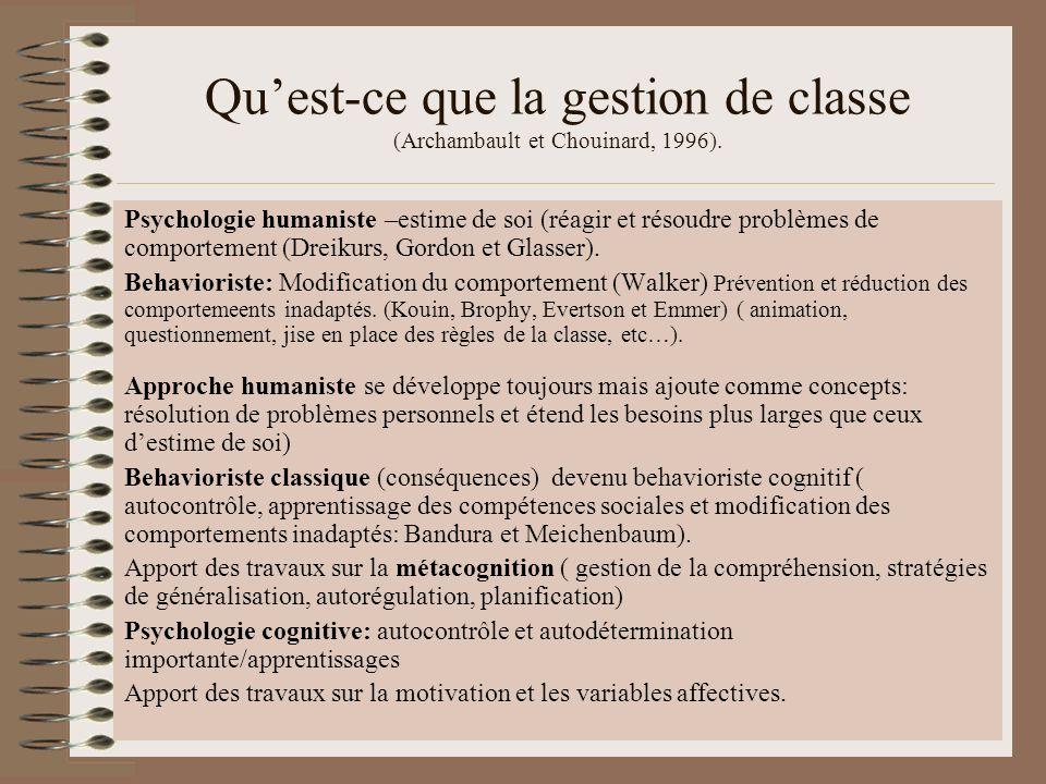 Qu'est-ce que la gestion de classe (Archambault et Chouinard, 1996).