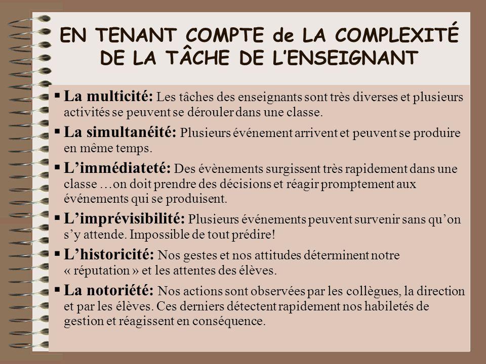 EN TENANT COMPTE de LA COMPLEXITÉ DE LA TÂCHE DE L'ENSEIGNANT