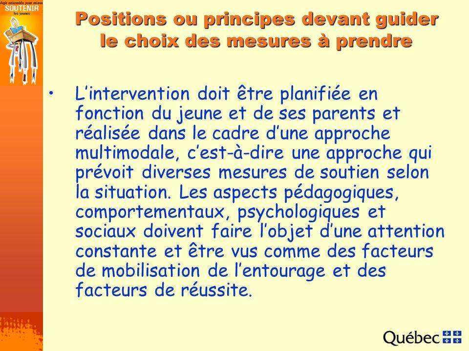 Positions ou principes devant guider le choix des mesures à prendre