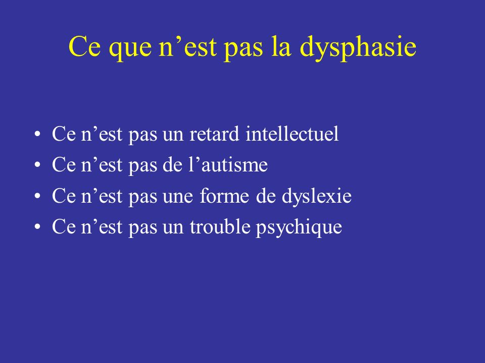 Ce que n'est pas la dysphasie