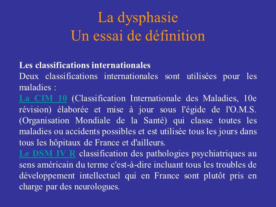 La dysphasie Un essai de définition